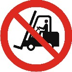 No access for forlifts or other industrial vehicles